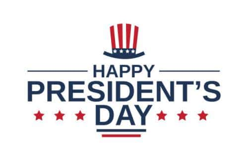 Closed for President's Day February 17th